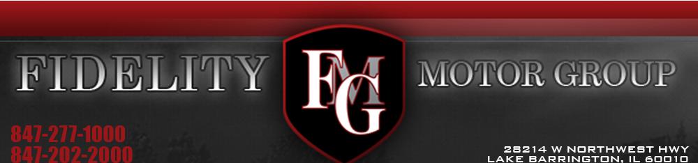 Fidelity Motor Group - Lake Barrington, IL