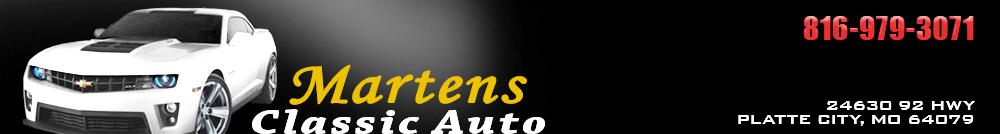 Martens Classic Auto - Platte City, MO