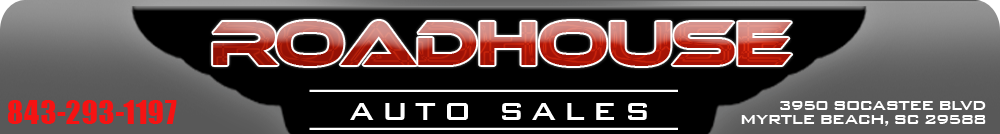 Roadhouse Auto Sales - Myrtle Beach, SC