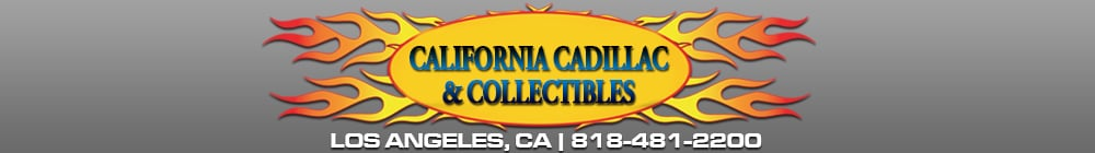California Cadillac & Collectibles - Los Angeles, CA
