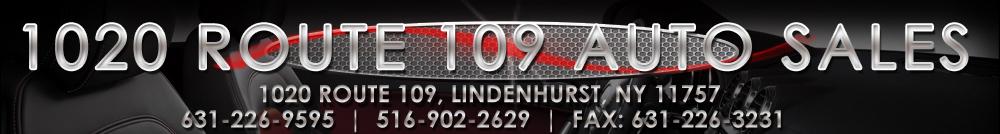 1020 Route 109 Auto Sales - Lindenhurst, NY