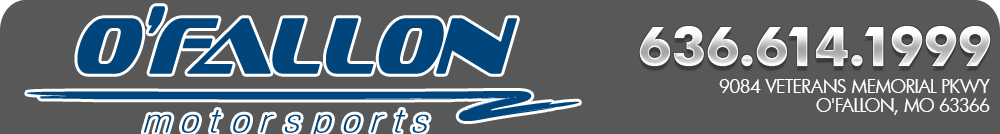 O'Fallon Motorsports - O'fallon, MO