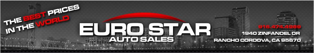 Euro Star Auto Sales - Roseville, CA