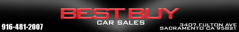 Best Buy Car Sales - Sacramento, CA