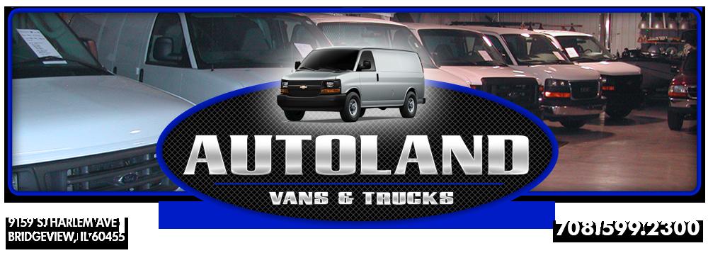 Autoland Vans & Trucks - Bridgeview, IL