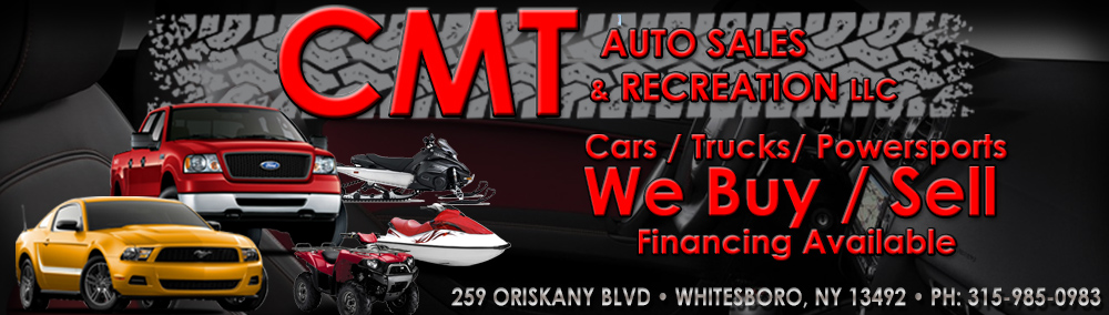 CMT Auto Sales & Recreation LLC - Whitesboro, NY