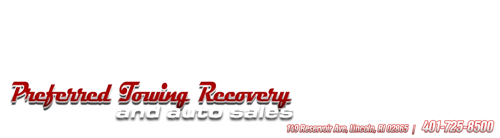 Preferred Towing Recovery and Auto Sales - Lincoln, RI