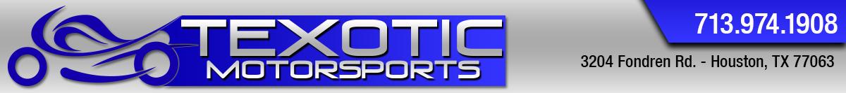 Texotic Motorsports - Houston, TX