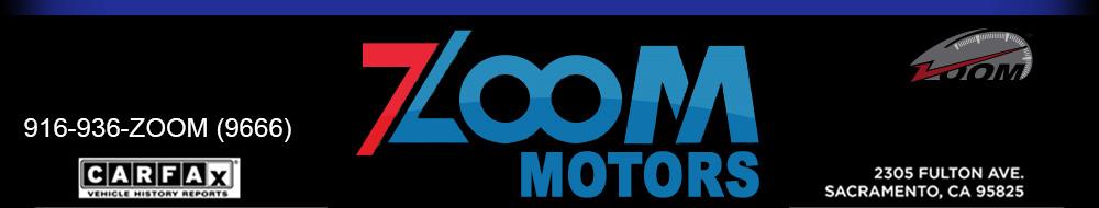 ZOOM MOTORS - Sacramento, CA