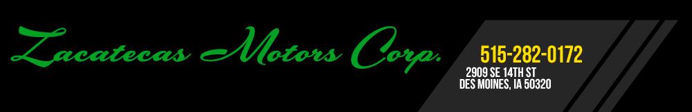 Zacatecas Motors - Des Moines, IA