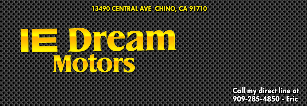 IE Dream Motors - Upland, CA