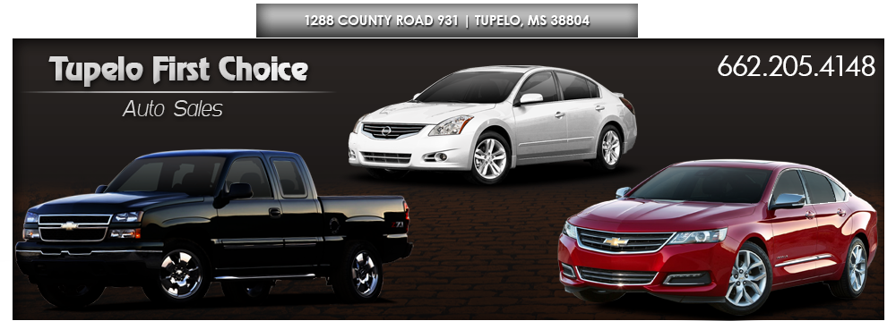 Tupelo First Choice Auto Sales - Tupelo, MS