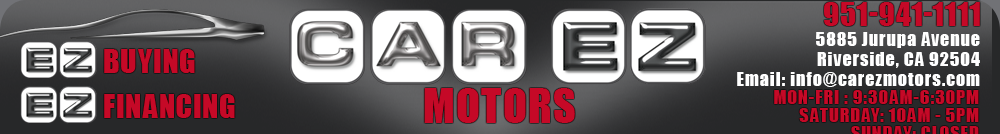 CAR EZ MOTORS - Riverside, CA