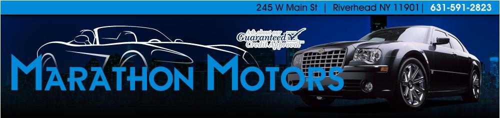 Marathon Motors - Riverhead, NY