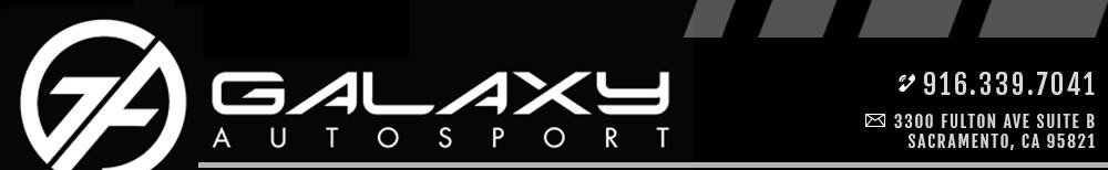Galaxy Autosport - Sacramento, CA