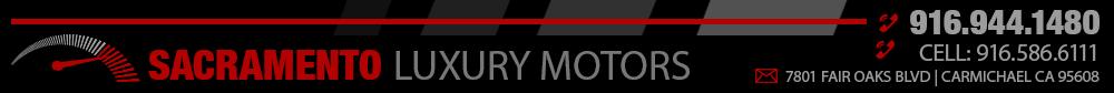 Sacramento Luxury Motors - Carmichael, CA