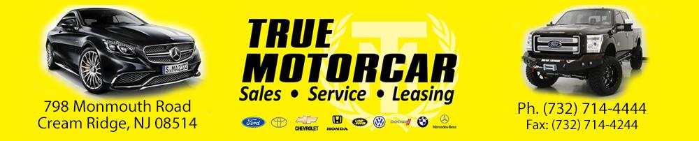 True Motorcar Company - Cream Ridge, NJ