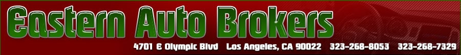 Eastern Auto Brokers - Los Angeles, CA