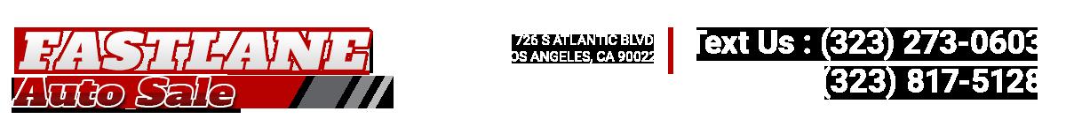 Fastlane Auto SaleS - Los Angeles, CA