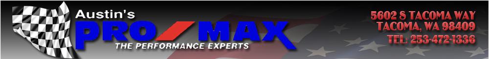 Austin's Pro/Max Performance - Tacoma, WA