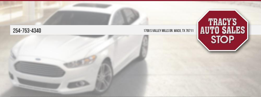 Tracys Auto Sales - Waco, TX