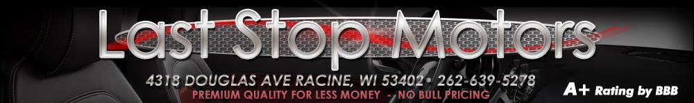Last Stop Motors - Racine, WI