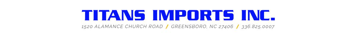 Titans Imports Inc - Greensboro, NC