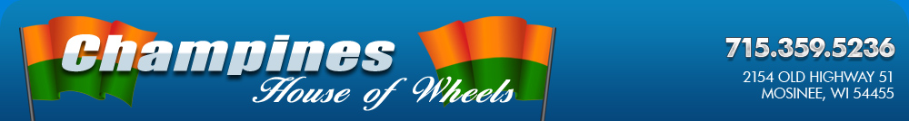 Champines House Of Wheels - Mosinee, WI