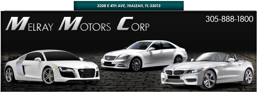 Melray Motors Corp - Hialeah, FL
