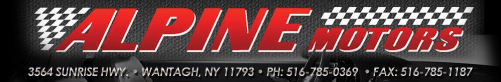 Alpine Motors - Wantagh, NY