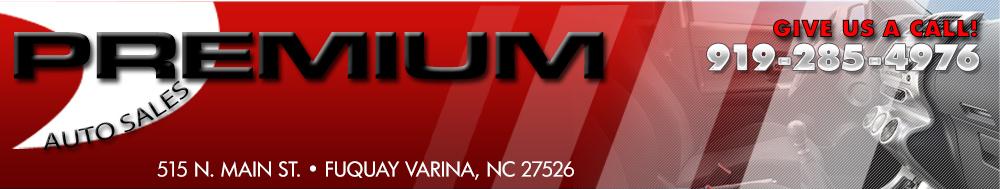 Premium Auto Sales - Fuquay Varina, NC