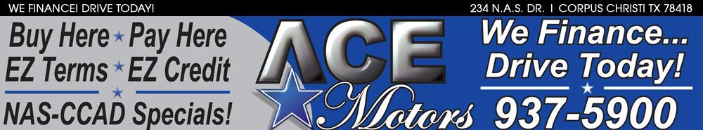 ACE MOTORS - Corpus Christi, TX
