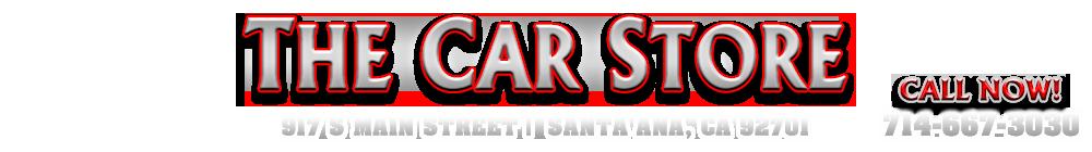 The Car Store - Santa Ana, CA