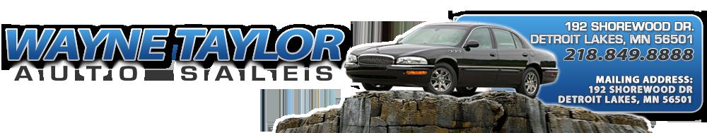 Wayne Taylor Auto Sales - Detroit Lakes, MN