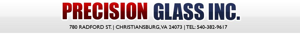 Precision Glass, Inc. - Christiansburg, VA
