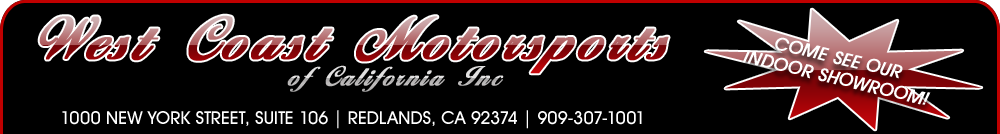 West Coast Motorsports - Ca - Redlands, CA