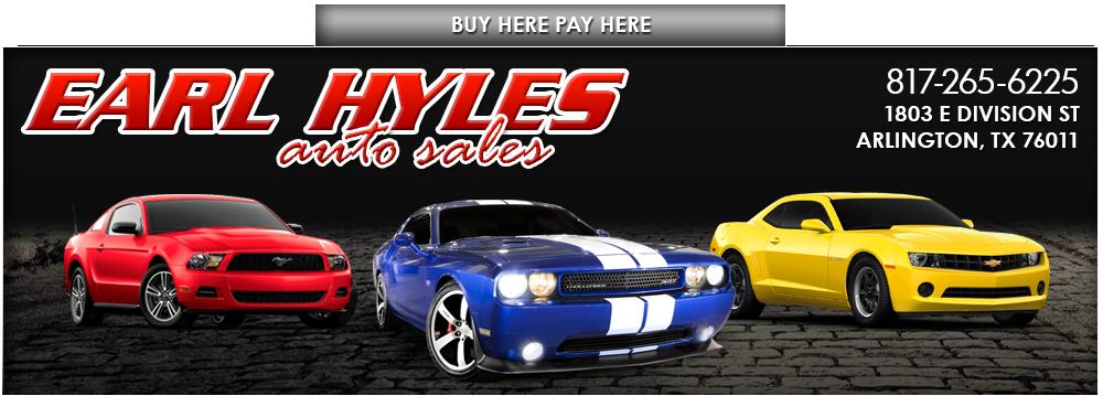 Earl Hyles Auto Sales - Arlington, TX