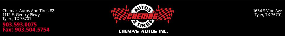Chema's Autos & Tires - Tyler, TX
