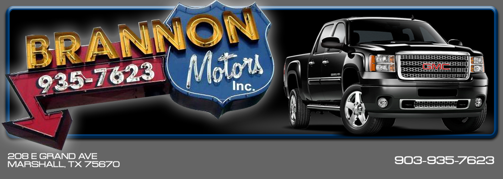 Brannon Motors Inc - Marshall, TX