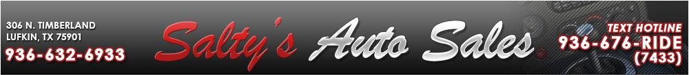 Salty's Auto Sales - Lufkin, TX