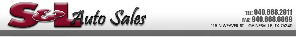 S & L Auto Sales - Gainesville, TX