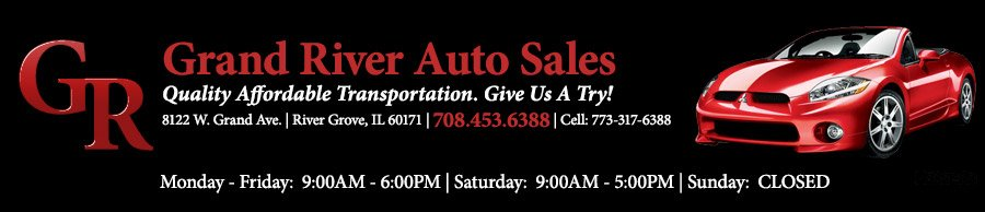 Grand River Auto Sales - River Grove, IL