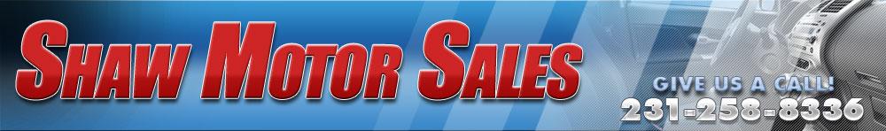 Shaw Motor Sales - Kalkaska, MI