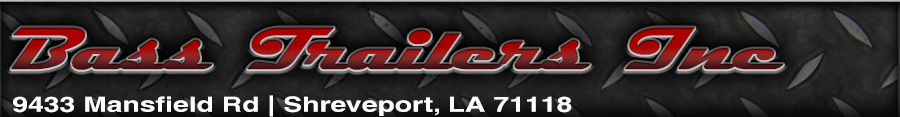 Bass Trailers Inc - Shreveport, LA
