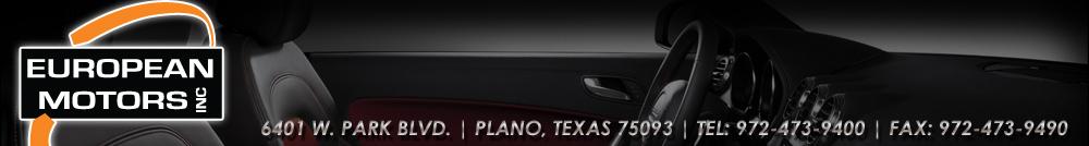 European Motors Inc - Plano, TX