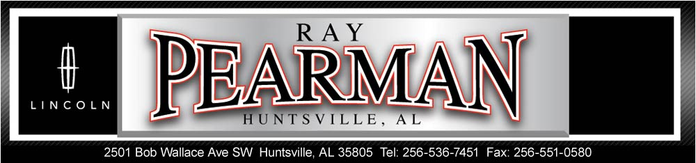 Ray Pearman Used Cars >> Ray Pearman Lincoln Huntsville AL – raypearmanlincoln.com 256-536-7451 Used cars trucks SUV's ...