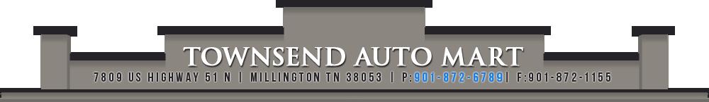 Townsend Auto Mart - Millington, TN
