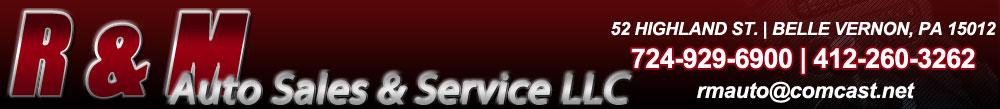 R & M Auto Sales & Service LLC - Belle Vernon, PA
