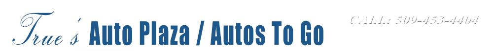 True's Auto Plaza - Union Gap, WA
