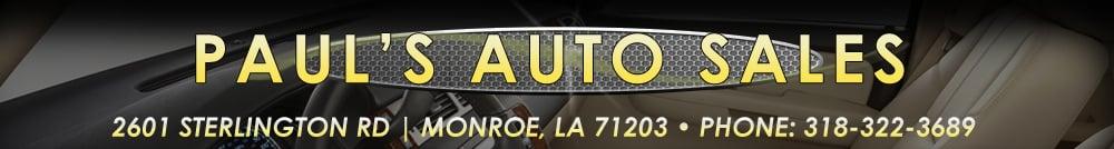 PAUL'S AUTO SALES - Monroe, LA